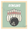 retro bowling party flyer with skittles and ball vector image