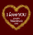 i love you lettering and happy valentines day vector image