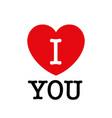 i love you beautiful vector image
