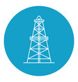 oil derrick icon in thin line style vector image