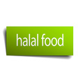 halal food green paper sign isolated on white vector image