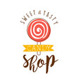 sweet and tasty shop logo colorful hand drawn vector image