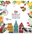holland travel frame background poster vector image