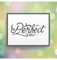 slogan poster abstract perfect vector image