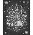 Have yourself Christmas chalkboard vector image