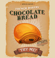 grunge and vintage chocolate bread poster vector image