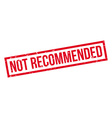 Not Recommended rubber stamp vector image