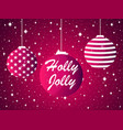 holly jolly christmas ball and fireworks sparks vector image