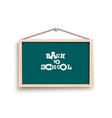 chalkboard with back to school words vector image