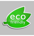 green sticker eco friendly vector image
