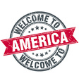 welcome to America red round vintage stamp vector image