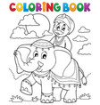 coloring book man travelling on elephant vector image