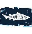 hand drawn lettering - feel the ocean vector image