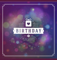 happy birthday typographic for greeting card vector image