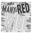 The Beauty Of Red Wine A Beginner s Guide text vector image