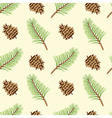 Pine branches and cones seamless texture vector image vector image