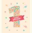 happy birthday number 1 greeting card for one year vector image