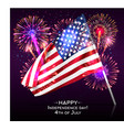 happy independence day with usa flag and fireworks vector image