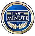 Last Minute vector image vector image