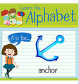 Flashcard letter A is for anchor vector image