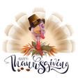 live fun turkey bird thanksgiving day poster vector image
