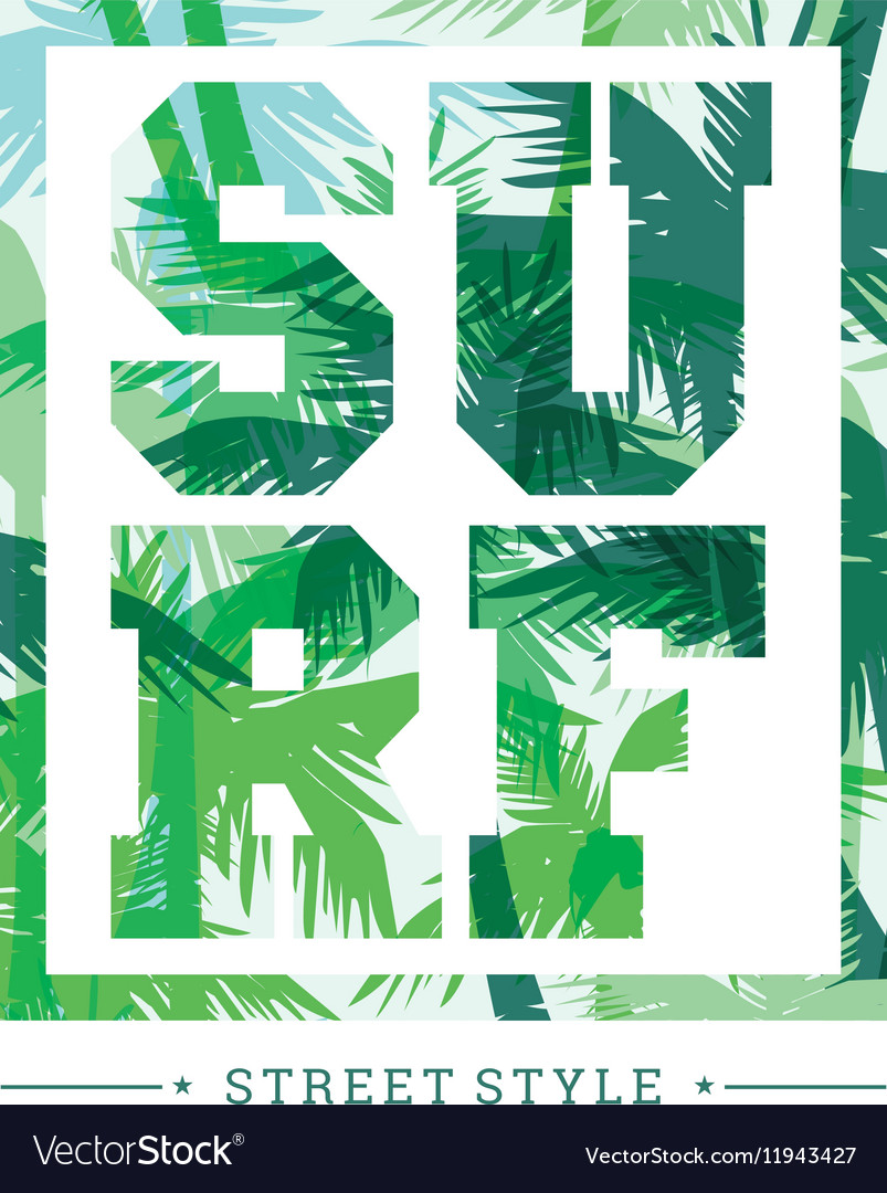 Tropical summer print with slogan for tshirt vector