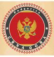 Vintage label cards of Montenegro flag vector image