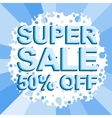 Big winter sale poster with SUPER SALE 50 PERCENT vector image