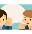 Speaking listening One man holds hand his ear vector image