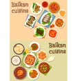 Balkan cuisine traditional dishes icon set design vector image