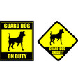 funny sign guard dog on duty vector image