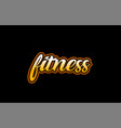 fitness word text banner postcard logo icon vector image