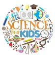 Science for kids School symbols and design vector image