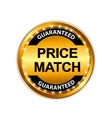 Price Match Guarantee Gold Label Sign Template vector image vector image