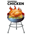 Roasted chicken on the grill vector image