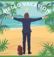 Office worker standing on beach with open arms vector image