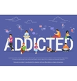 Addicted people concept vector image vector image