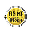 rocket flies around moon text fly me around flat vector image