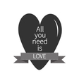 All You Need is Love Lettering with black heart vector image