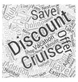 Discount Cruise Ship Vacations Do They Exist Word vector image