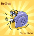 mr snail with discontent vector image
