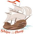 Ships Ahoy vector image