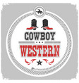 western label with cowboy shoes and wild west vector image vector image