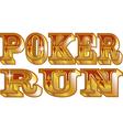 Poker run vector image vector image