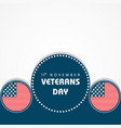 veterans day greeting vector image