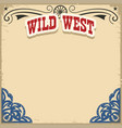 wild west background on old paper texture vector image