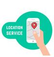 hand holding phone like location service vector image