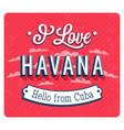 vintage greeting card from havana vector image