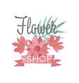 flower shop logo label in vintage style for vector image