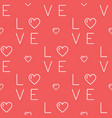 love pattern seamless text love and hearts on a vector image